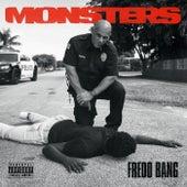 Monsters de Fredo Bang