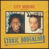 TOXIC BOOGALOO de City Morgue