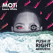 Push It Right (Acoustic) de MOTi