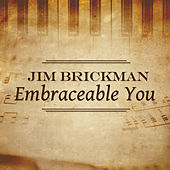 Embraceable You de Jim Brickman