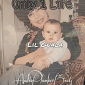 Only 1 Life von Lil Guala