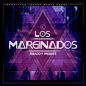 Los Marginados: Pasado y Presente by Various Artists