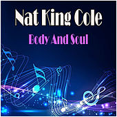 Body And Soul di Nat King Cole