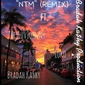 NTM (REMIX) de Bradah Ka$hy