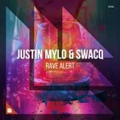 Rave Alert by Justin Mylo