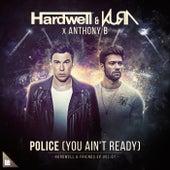 Police (You Ain't Ready) von Hardwell
