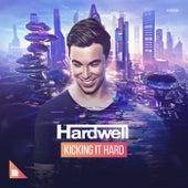 Kicking It Hard von Hardwell