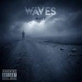 Waves by M4tt