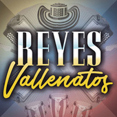 Reyes Vallenatos by Various Artists