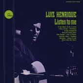 Listen To Me by Luiz Henrique