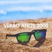 Verão Anos 2000 de Various Artists