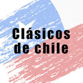Clásicos de Chile de Various Artists
