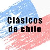 Clásicos de Chile by Various Artists