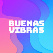 Buenas Vibras de Various Artists