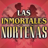 Las Inmortales Norteñas de Various Artists