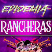 Epidemia Rancheras de Various Artists