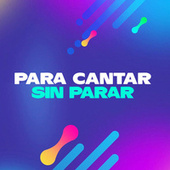 Para cantar sin parar de Various Artists