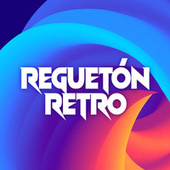 Reguetón Retro de Various Artists