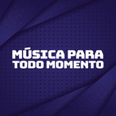 Música para todo momento de Various Artists