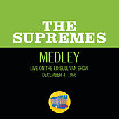 Come See About Me/Stop! In The Name Of Love/You Can't Hurry Love (Medley/Live On The Ed Sullivan Show, December 4, 1966) by The Supremes