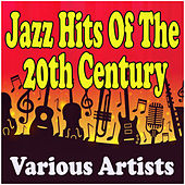 Jazz Hits Of The 20th Century fra Various Artists