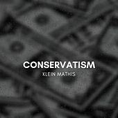 Conservatism by Klein Mathis