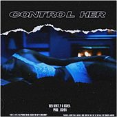Control Her by Ben Bently