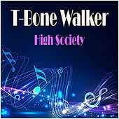 High Society de T-Bone Walker