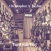 Yard Sale Day by Christopher A. Taylor