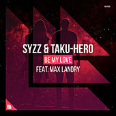 Be My Love de Syzz