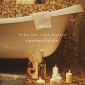 Puro spa jazz musica incredibile by Pure Spa Massage Music