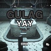 GULAG by Yay