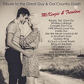 Tribute to the Great Guy & Gal Country Duets von McKenzie