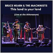 This Land Is Your Land (Live) de Bruce Hearn
