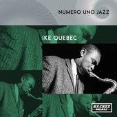 Numero Uno Jazz by Ike Quebec