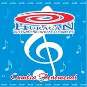 Cumbia Fenomenal by Huracán El Fenomeno Musical del Sureste