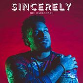 Sincerely by Joe Barksdale