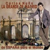 De España para el Mundo by Carlos Nuño La Grande de Madrid