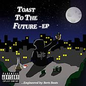 Toast to the Future EP by Loke