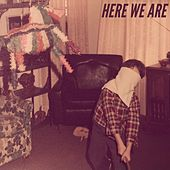Here We Are by Neon and Red