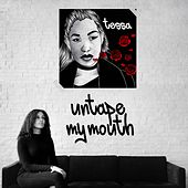 Untape My Mouth by Tessa