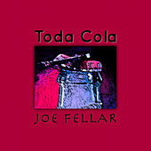 Toda Cola de Joe Fellar
