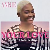 Your Love by Annie