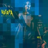 Vol. 2 de Vatapá quinteto