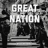Great Nation by Rolemodel