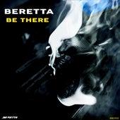 Be There von Beretta