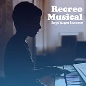 Recreo Musical von Sergio Vázquez Bacconnier