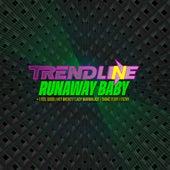 Runaway Baby/ I Feel Good/ Hey Mickey/ Lady Marmalade/ Shake It Off/ Filthy di TrendLine