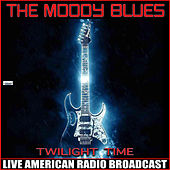 Twilight Time (Live) by The Moody Blues