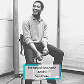 The Best of 50s English Artists: Sam Cooke de Sam Cooke